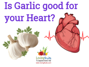 is garlic good for your heart